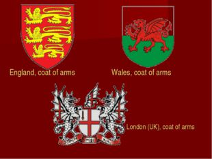 England, coat of arms Wales, coat of arms London (UK), coat of arms