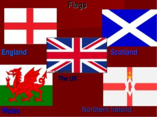 Flags England Scotland Wales Northern Ireland The UK