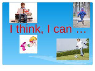 I think, I can …
