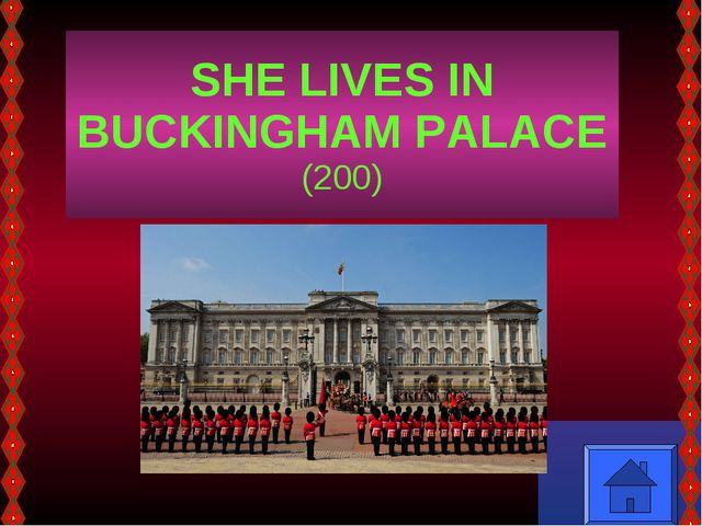 SHE LIVES IN BUCKINGHAM PALACE (200)