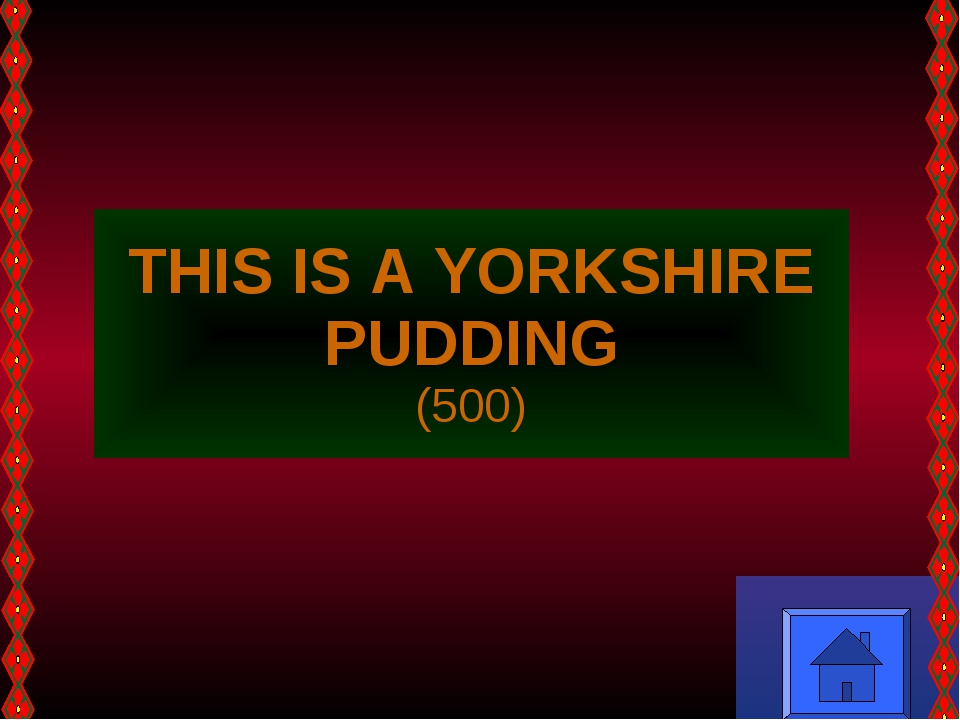 THIS IS A YORKSHIRE PUDDING (500)