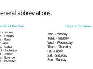 General abbreviations. Months of the Year. Jan. - January Feb. - February Mar