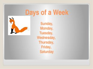 Days of a Week Sunday, Monday, Tuesday, Wednesday, Thursday, Friday, Saturday