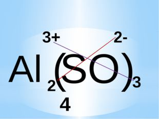 Al SO4 3+ 2- 2 3 ( )