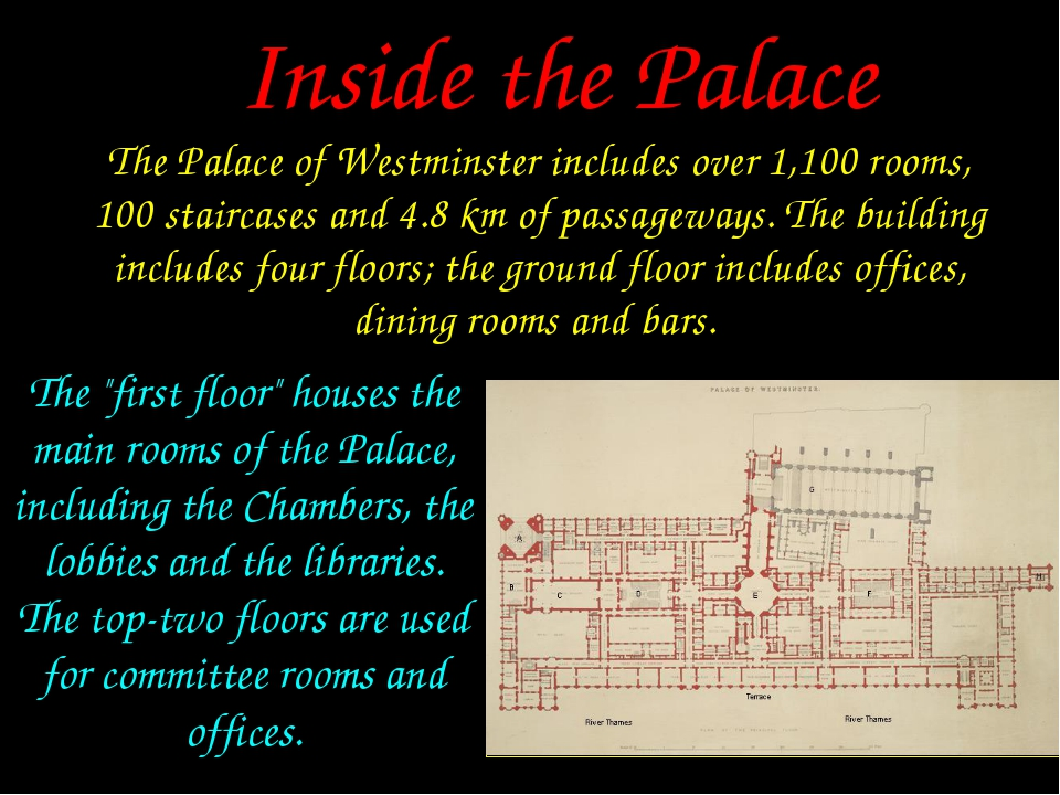 The Palace of Westminster includes over 1,100 rooms, 100 staircases and 4.8 k...