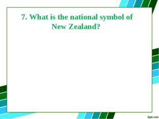 7. What is the national symbol of New Zealand?