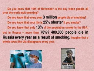 Do you know that 16th of November is the day when people all over the world q