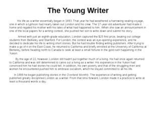 The Young Writer His life as a writer essentially began in 1893. That year he