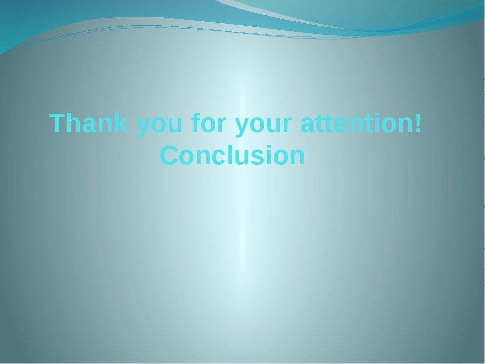 Thank you for your attention! Conclusion