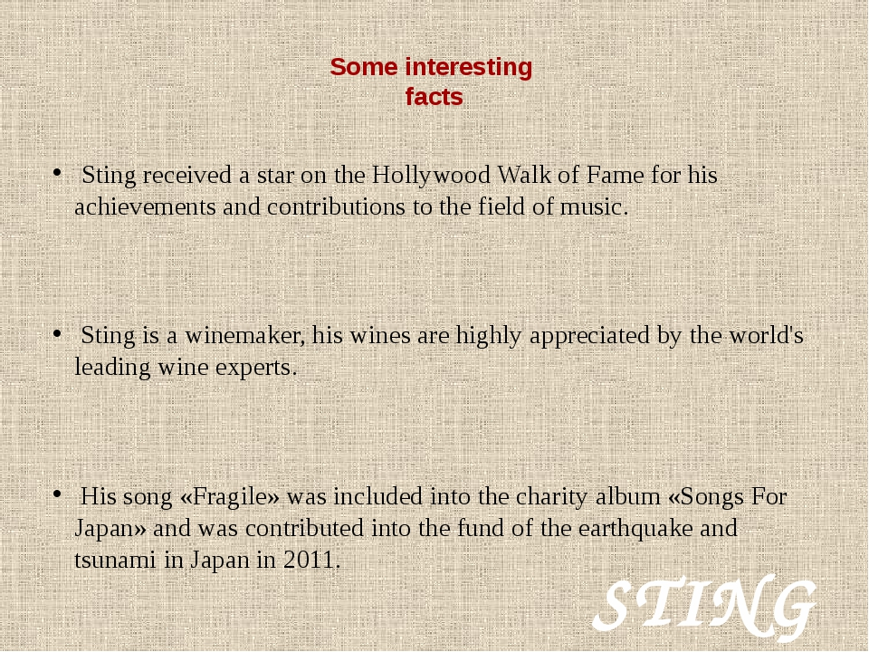 Some interesting facts Sting received a star on the Hollywood Walk of Fame f...