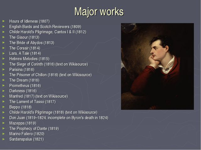 Major works Hours of Idleness (1807) English Bards and Scotch Reviewers (180...