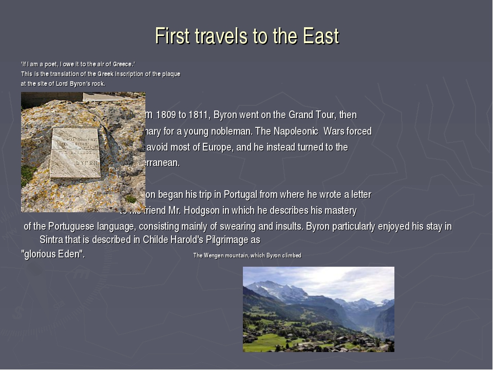 First travels to the East 'If I am a poet, I owe it to the air of Greece.' Th...