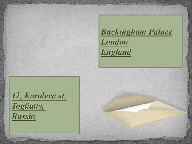 Buckingham Palace London England 12, Koroleva st. Togliatty, Russia