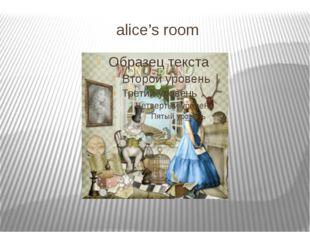 alice's room