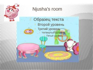 Njusha's room