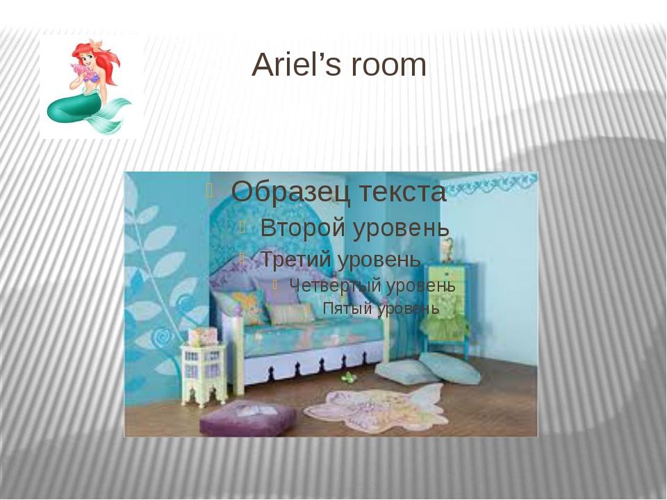 Ariel's room