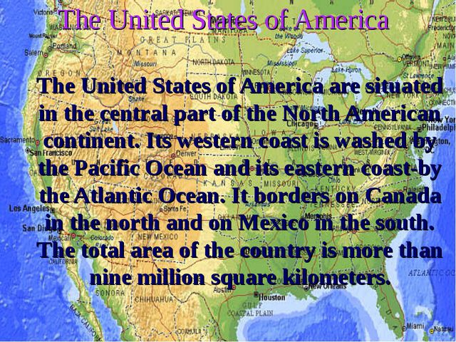 The United States of America The United States of America are situated in the...