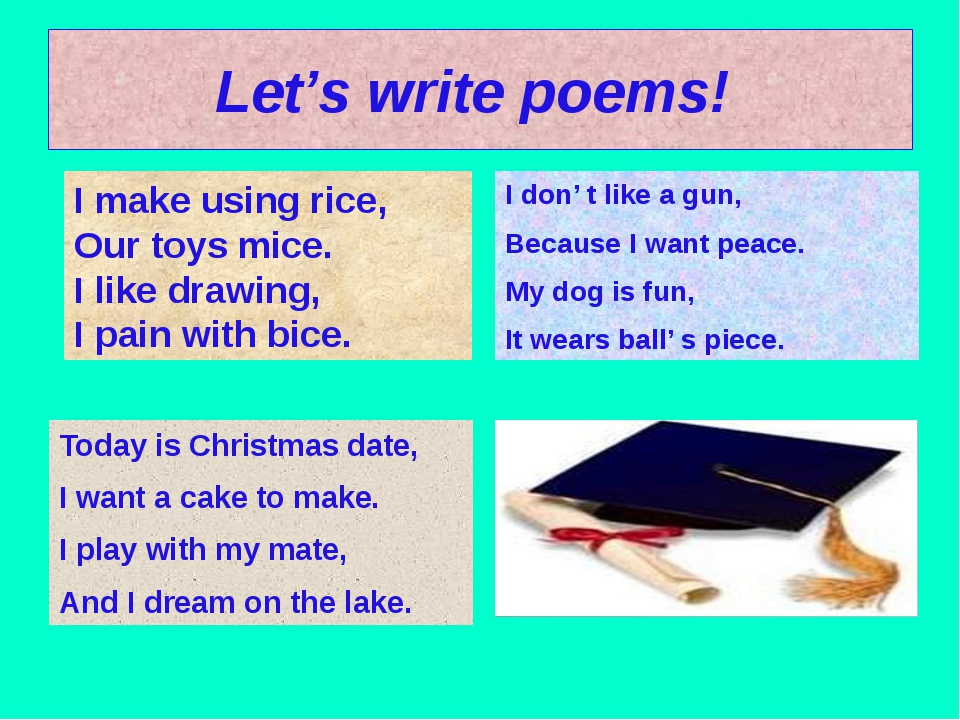 Let's write poems! Today is Christmas date, I want a cake to make. I play wit...