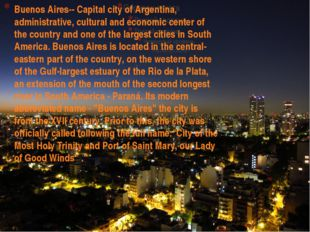 Buenos Aires-- Capital city of Argentina, administrative, cultural and econom