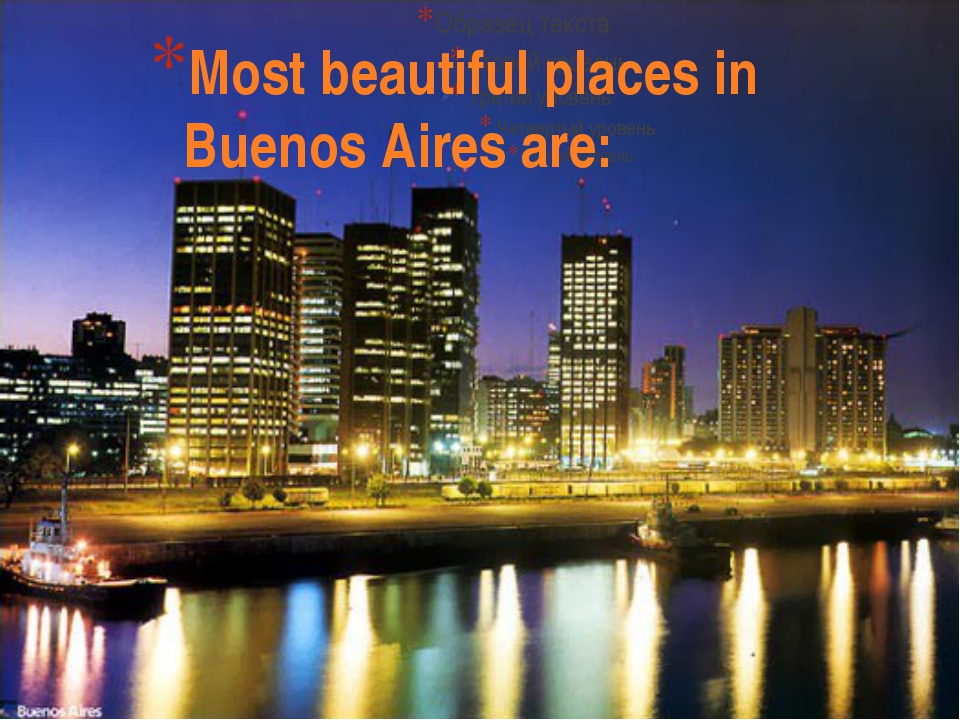 Most beautiful places in Buenos Aires are: