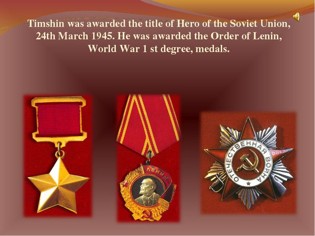 Timshin was awarded the title of Hero of the Soviet Union, 24th March 1945. H...