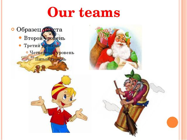 Our teams
