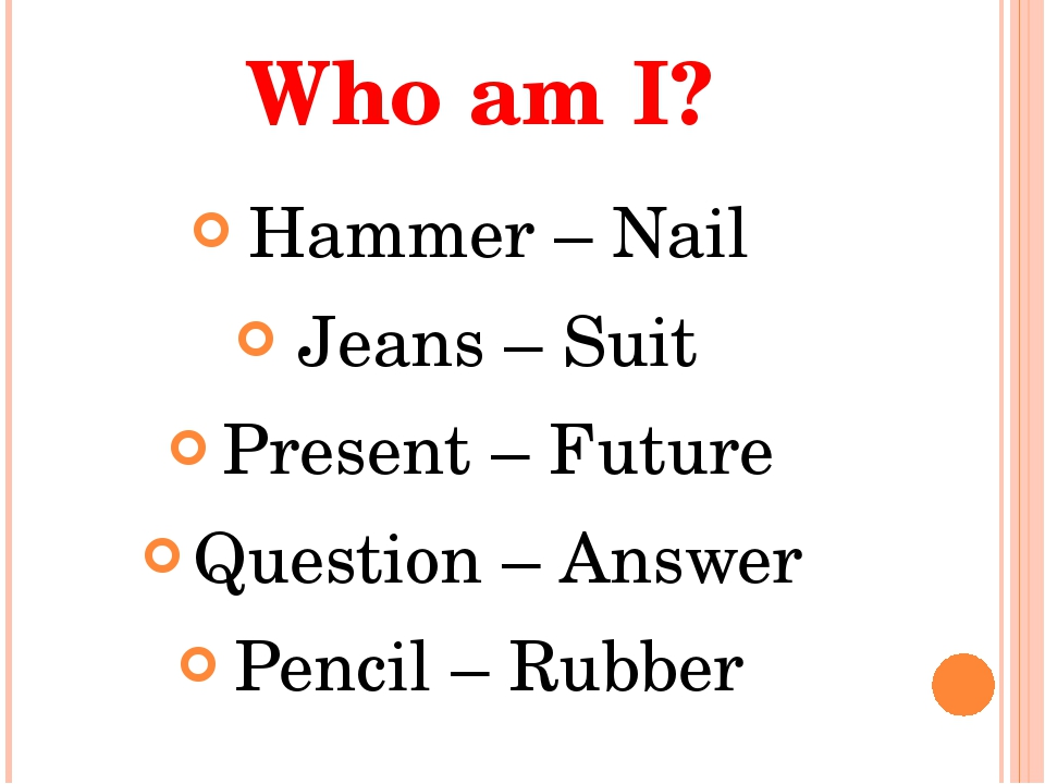 Who am I? Hammer – Nail Jeans – Suit Present – Future Question – Answer Penci...