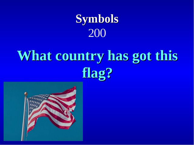Symbols 200 What country has got this flag?
