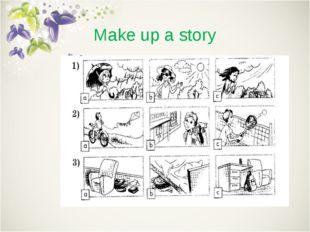Make up a story