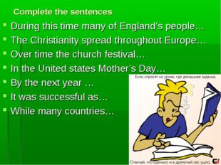 Complete the sentences During this time many of England's people… The Christi