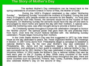 The Story of Mother's Day 									. 			The earliest Mother's Day celebration