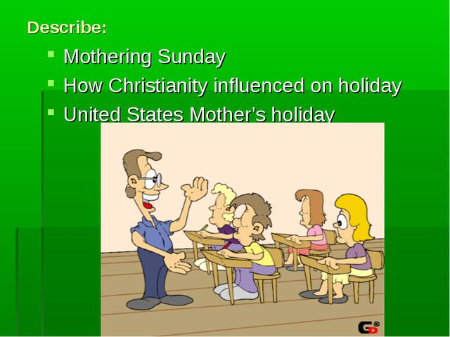 Describe: Mothering Sunday How Christianity influenced on holiday United Stat...