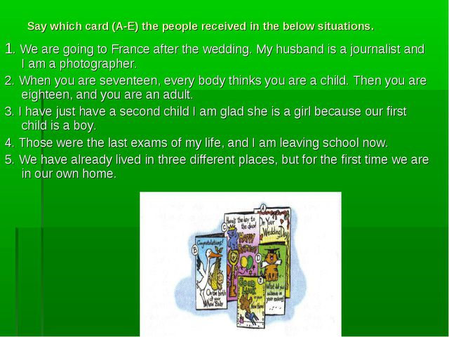 Say which card (A-E) the people received in the below situations. 1. We are g...