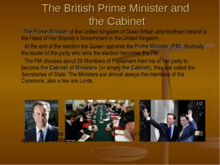 The British Prime Minister and the Cabinet The Prime Minister of the United K