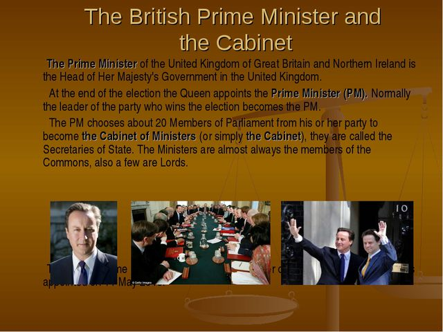 The British Prime Minister and the Cabinet The Prime Minister of the United K...