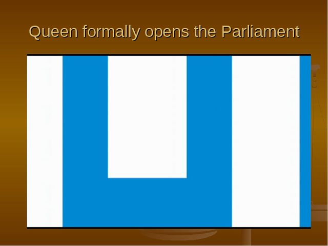 Queen formally opens the Parliament