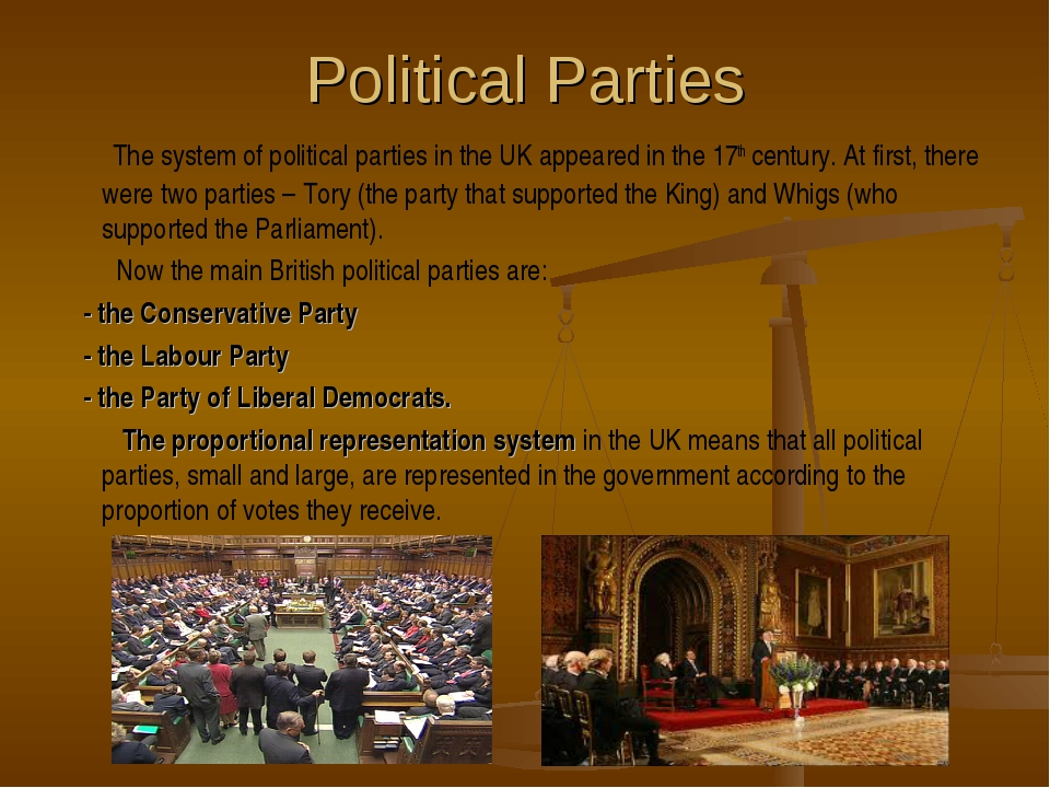 Political Parties The system of political parties in the UK appeared in the 1...