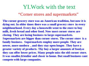 """YI.Work with the text """"Corner stores and supermarkets"""" The corner grocery sto"""