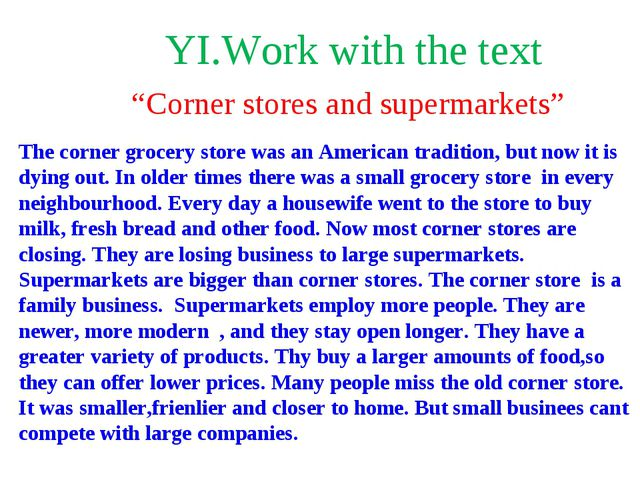 """YI.Work with the text """"Corner stores and supermarkets"""" The corner grocery sto..."""