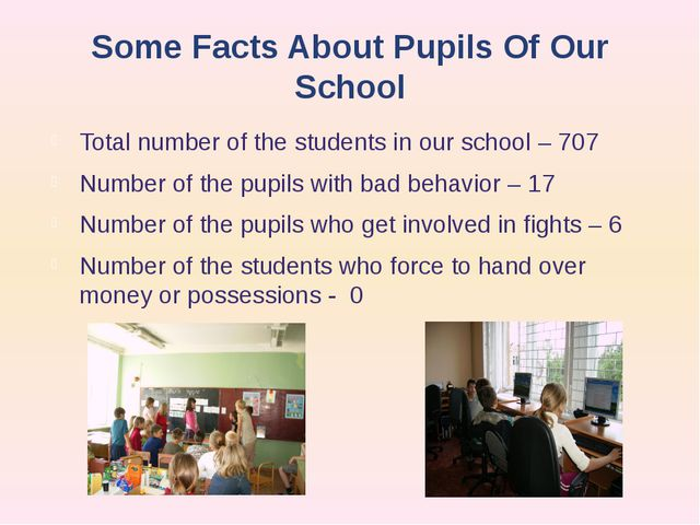Some Facts About Pupils Of Our School Total number of the students in our sch...