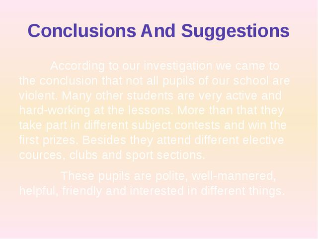 Conclusions And Suggestions According to our investigation we came to the con...