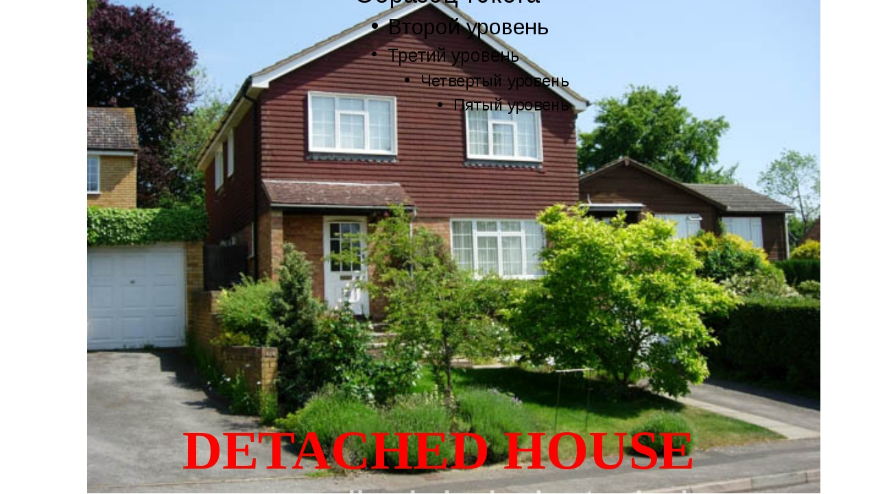 DETACHED HOUSE