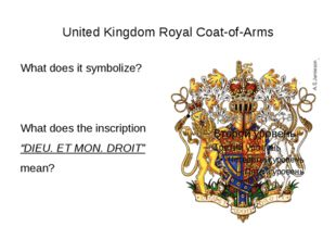 United Kingdom Royal Coat-of-Arms What does it symbolize? What does the inscr