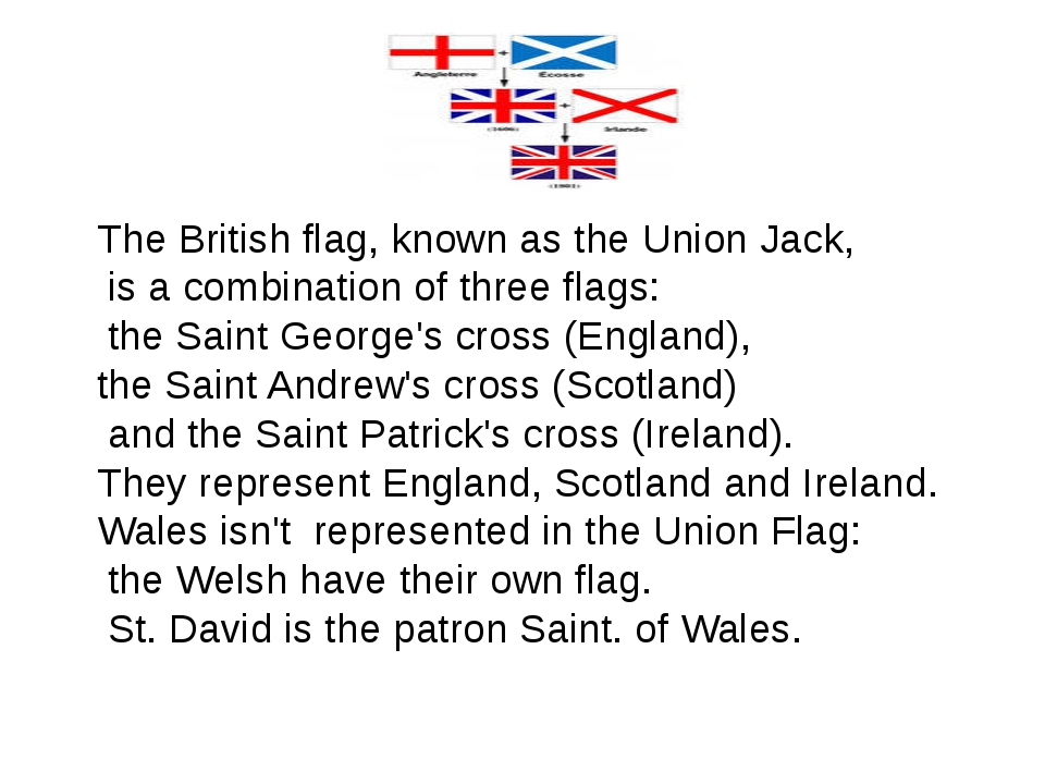 The British flag, known as the Union Jack, is a combination of three flags: t...
