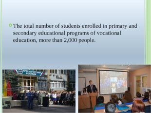 The total number of students enrolled in primary and secondary educational p