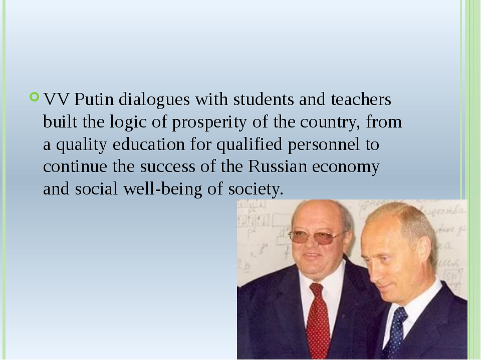 VV Putin dialogues with students and teachers built the logic of prosperity...