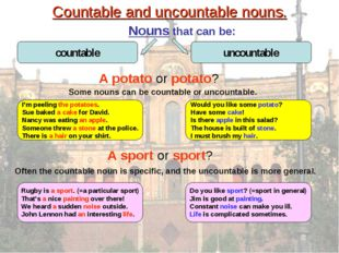 Countable and uncountable nouns. Nouns that can be: A potato or potato? I'm p