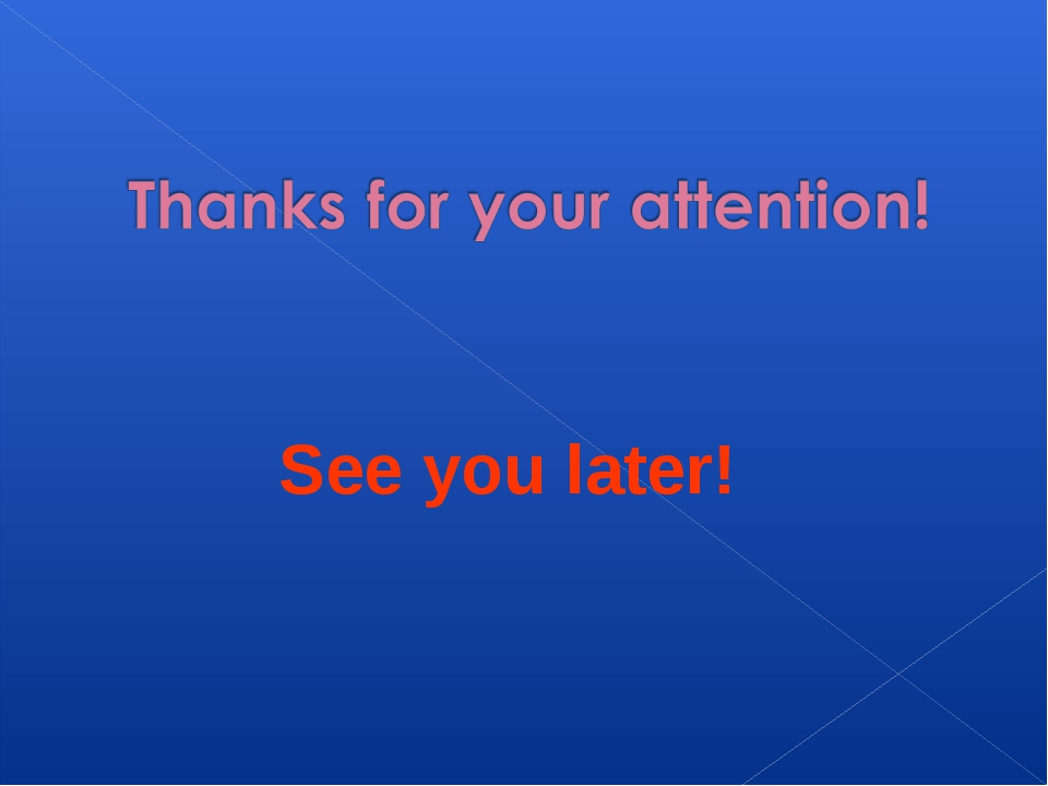See you later!