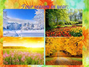 Four season in year: