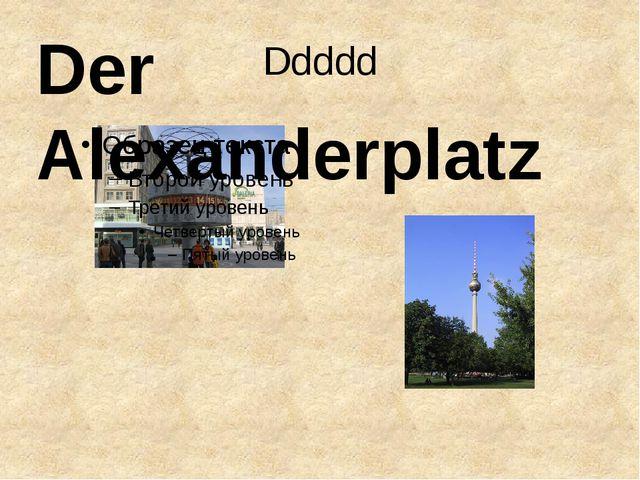 Ddddd Der Alexanderplatz